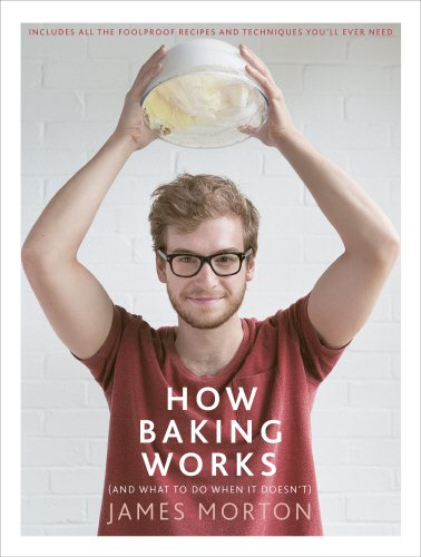 How Baking Works: ...And what to do if it doesn't