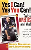 Yes I Can! Yes You Can! Tackle Diabetes and Win!