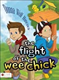 The Flight of the Wee Chick by Donna Wolf Hancock (2013) Paperback
