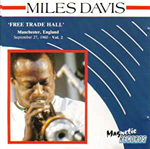 Miles Davis: Free Trade Hall, Vol. 2 (Manchester, England September 27, 1960)