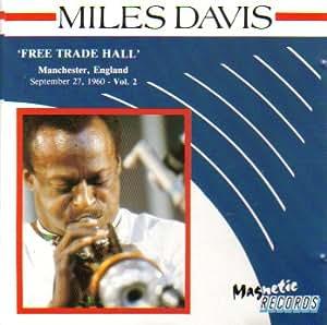 Miles Davis: Free Trade Hall, Vol. 2 (Manchester, England September 27, 1960)