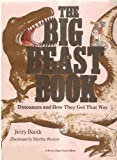 img - for The Big Beast Book: Dinosaurs and How They Got That Way (Brown Paper School) book / textbook / text book