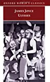 James Joyce Ulysses (Oxford World's Classics)