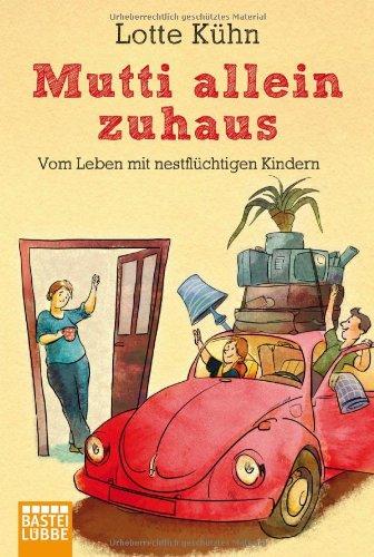 Buchseite und Rezensionen zu 'Mutti allein zuhaus' von Lotte Kühn