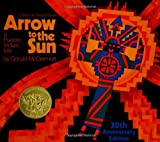 Arrow to the Sun (0670059382) by McDermott, Gerald