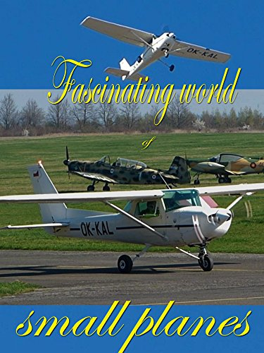 Fascinating world of small planes on Amazon Prime Instant Video UK