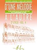 echange, troc Elisabeth Lamarque, Marie-José Goudard - D'une mélodie à l'autre Volume 4