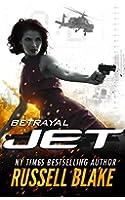 JET - Betrayal: (Volume 2) (English Edition)