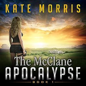 The McClane Apocalypse, Book 1 Audiobook