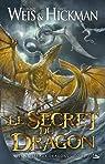 Les Vaisseaux dragons, Tome 2 : Le Secret du dragon par Weis