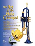 img - for Music Minus One Trumpet: Art of the Solo Trumpet with Orchestral Accompaniment (Sheet Music & CD) book / textbook / text book