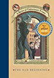 Image of By Lemony Snicket A Series of Unfortunate Events #1: The Bad Beginning: The Short-Lived Edition (Reprint) [Hardcover]