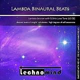 Lambda Binaural Beats (Lambda Session With 528 Hz Love Tone)