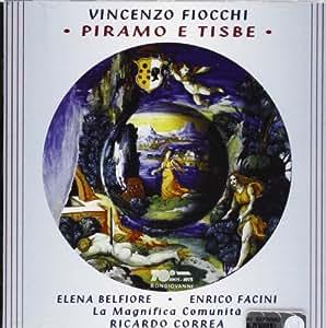 V. Fiocchi - Piramo & Tisbe - Amazon.com Music