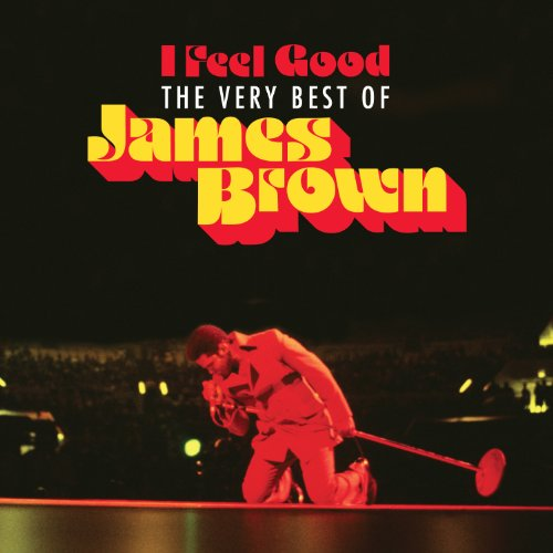 James Brown - I Feel Good: Very Best of