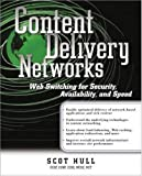 Content delivery networks:web switching for security- availability- and speed
