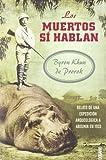 Los Muertos Si Hablan (Spanish Edition)