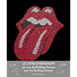 Les Rolling Stones : 50 ans de lgendepar Mick Jagger