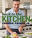 img - for Back to the Kitchen: 75 Delicious, Real Recipes (& True Stories) from a Food-Obsessed Actor book / textbook / text book