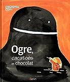 """Afficher """"Ogre, cacatoès et chocolat"""""""