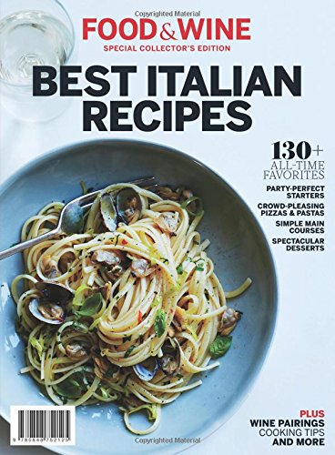 Food & Wine Best Italian Recipes: 130+ All-Time Favorites (Best Italian compare prices)