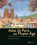 Atlas de Paris au Moyen �ge
