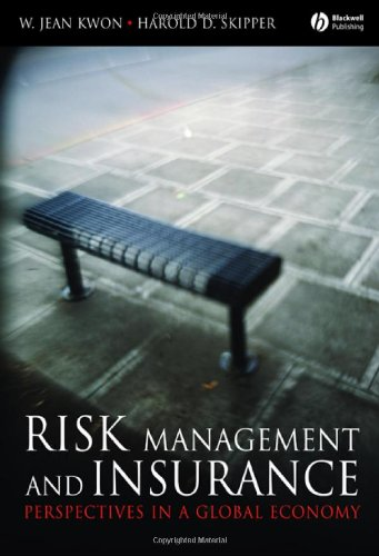 Risk Management and Insurance: Perspectives in a Global...