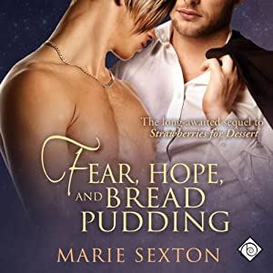 Fear, Hope, and Bread Pudding Audiobook