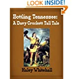 Bottling Tennessee: A Davy Crockett Tall Tale