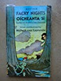 Faery Nights Oicheanta Si (Lucky Tree Books) (0862781337) by Liammoir, Micheal Mac