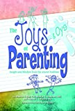 img - for The Joys and Oys of Parenting book / textbook / text book