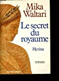 Le Secret Du Royaume Myrina Roman (2724218345) by Waltari, Mika