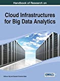 img - for Handbook of Research on Cloud Infrastructures for Big Data Analytics (Advances in Data Mining and Database Management Book Series) book / textbook / text book