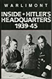 img - for Inside Hitler's Headquarters, 1939-45 by Walter Warlimont (1991-02-02) book / textbook / text book