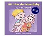 Hi! I Am the New Baby