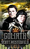 Goliath (The Leviathan Trilogy)