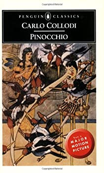 pinocchio (penguin classics) - carlo collodi. jack zipes. m. a. murray and charles folkard