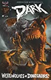 img - for AM Dark Werewolves Vs Dinosaurs #1 Main Cover book / textbook / text book