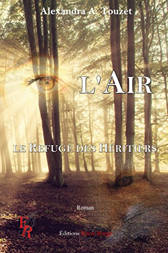 L'Air: Le Refuge des Héritiers