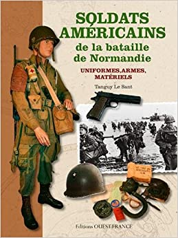 SOLDATS AMERICAINS BATAILLE DE NORMANDIE, UNIFORMES