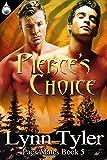 Pierces Choice (Pack Mates Book 5)