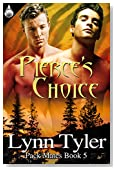 Pierce's Choice (Pack Mates series Book 5)