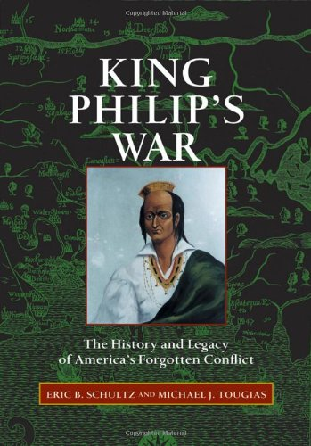 King Philip's War: The History and Legacy of America's Forgotten Conflict PDF