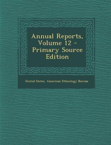 Annual Reports, Volume 12