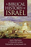 img - for A Biblical History of Israel book / textbook / text book