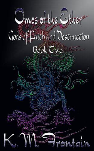 omos-of-the-ether-gods-of-faith-and-destruction-book-2