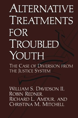 Alternative Treatments for Troubled Youth: The Case of Diversion from the Justice System