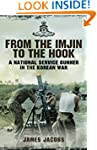 From the Imjin to the Hook: A Nationa...