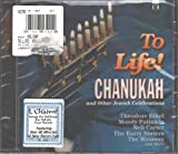 To Life! Songs Of Chanukah and Other Jewish Celebrations