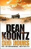 Odd Hours (0007267541) by Dean Koontz